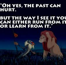 We Learn Our Lessons In The Most Unusual Places Famous Quotes Unique Lion King Love Quotes