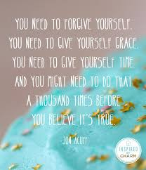 Giving Of Yourself Quotes Best Of 24 Best Forgiving Yourself Images On Pinterest Words Forgive