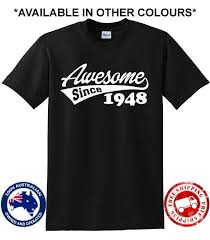 70th birthday party awesome since 1948 70 years old present gift dad pop t shirt designer shirts great tees from rutmerch 11 01 dhgate