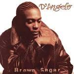 Brown Sugar [Deluxe Edition] album by D'Angelo