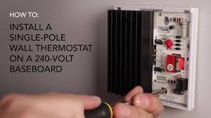 how to install wall thermostat single pole on 240v baseboard how to install wall thermostat single pole on 240v baseboard