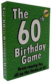 the 60th birthday game fun new 60th birthday party game idea also suitable as