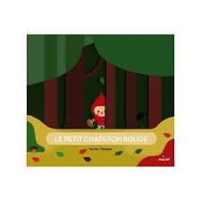 Le petit chaperon rouge - cartonné - Xavier Deneux - Achat Livre   fnac