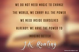 Jk Rowling Quotes Interesting Quote Of The Day JK Rowling The Teachers Digest