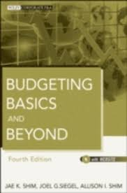 <b>Budgeting</b> Basics and Beyond - Shim <b>Jae K Shim</b>, Siegel Joel G ...