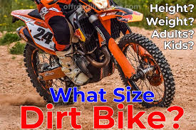 what size dirt bike should i get for