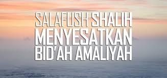 Image result for bidah amaliyah