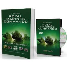 how to bee a royal marines mando 200 page book interview dvd