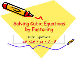 solving cubic equations by factoring