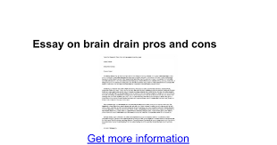 essay on brain drain pros and cons google docs