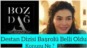 Destan Dizisi Kadın Başrolü Ebru Şahin Oldu. Konusu Ne? Destan 1. Bölüm  Fragmanı - YouTube