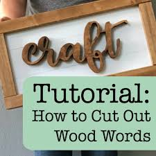 tutorial how to cut out wood words shapes using a scroll saw cutting for business