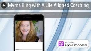 Myrna King with A Life Aligned Coaching - YouTube