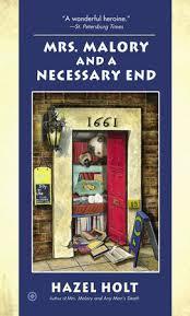 Mrs. Malory and a Necessary End by Hazel Holt: 9780451415387 |  PenguinRandomHouse.com: Books