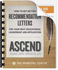 How To Get Better Recommendation Letters The Principal Center