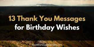 Birthday Quotes For Myself Mesmerizing Say Thank You For Your Birthday Wishes With A Unique Message