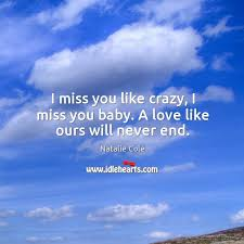i miss you baby a love like ours