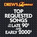 Drew's Famous Top Requested Songs of the Late 90s and Early 2000s