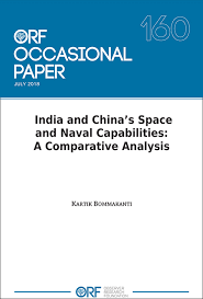 India And Chinas Space And Naval Capabilities A
