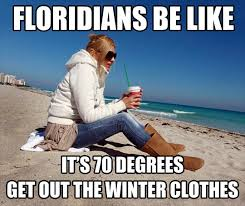 Winter in Florida - Funny Images and Memes To Fill You Up With ... via Relatably.com