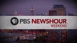 PBS NewsHour Weekend full episode ...