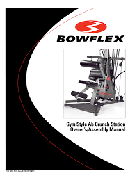 Bowflex Motivator Exercise Chart Gym Style Ab Crunch Station Owner S Assembly Manual