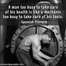 Mechanic Quotes Enchanting A Man Too Busy To Take Care Of His Health Is Like A Mechanic ø