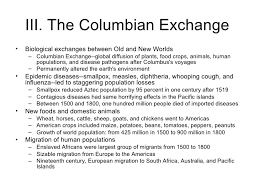 transoceanic encounters and global connections 27 iii the columbian exchange