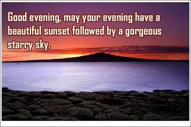Quotes On Beautiful Evening