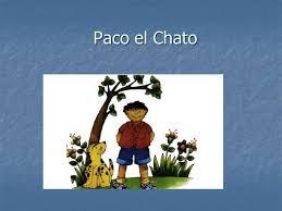 Resultado de imagen para PACO EL CHATO