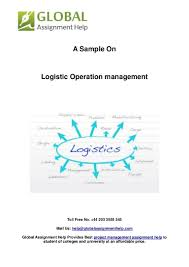sample report on logistic operation management by global assignment h