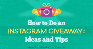 an insram giveaway ideas and tips