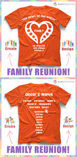 T Shirt Layout Design For Family Reunion Love This Family Reunion Custom T Shirt Design Idea Create