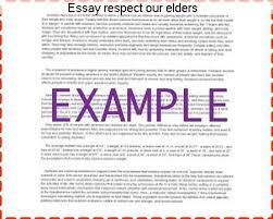 essay respect our elders term paper writing service essay respect our elders