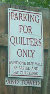 Absolutely ❤ it . . . A little quilt shop humor for your day ... & A little quilt shop humor for your day . We love this parking sign by  Piper's Quilts in Salt Lake City. Adamdwight.com