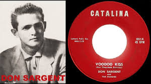 DON SARGENT and the BUDDIES - Voodoo Kiss / Leadfoot (1959) - YouTube