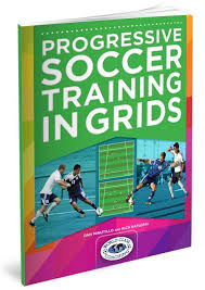 Progressive Soccer Training in Grids - Coaching Advanced Players
