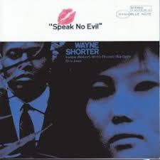 <b>Speak</b> No Evil - <b>Wayne Shorter</b> | Songs, Reviews, Credits | AllMusic
