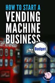 Vending Machines Profitable Business Gorgeous Amazon How To Start A Vending Machine Business On A Budget