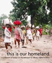 this is our homeland a collection of essays on the betrayal of  this is our homeland a collection of essays on the betrayal of adivasi rights in equitable tourism options equations streaming