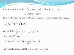 solve the wave equation and take the fourier transform of both equations