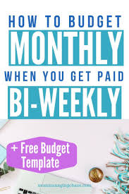 If You Get Paid Semi Monthly How To Rock Budgeting Biweekly Finances Budgeting