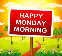Image result for happy monday morning