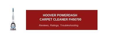 Hoover Powerdash Pet Carpet Cleaner Fh50700 Reviews 2019