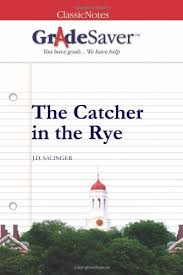 the catcher in the rye essays gradesaver the catcher in the rye j d salinger