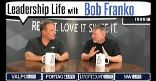 Leadership Life: Bob Franko, President and CEO of VNA of Northwest ...