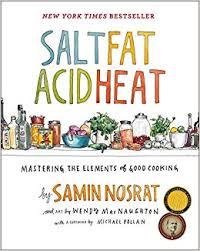 Salt Fat Acid Heat Mastering The Elements Of Good