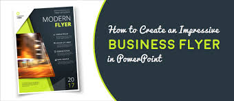 Create Business Flyer How To Create An Impressive Business Flyer In Powerpoint