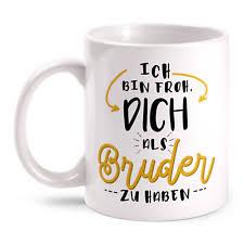 Geschenk Bruder In Kaffeetassen Becher Günstig Kaufen Ebay