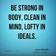 Strong Mind Quotes Enchanting James Naismith Quotes QuoteHD